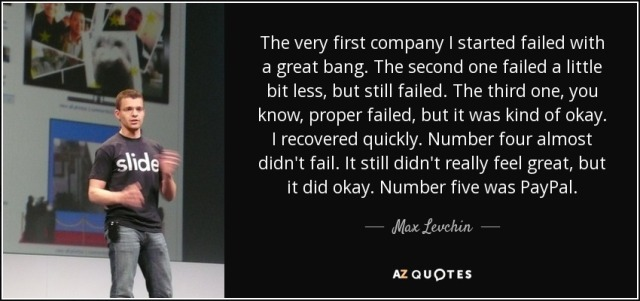 50a-Max Levchin-failure experienced